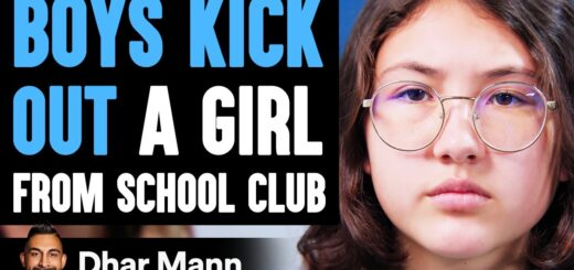 Boys KICK OUT GIRL From School Club, They Instantly Regret It   Dhar Mann